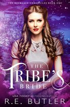 The Tribe's Bride (The Necklace Chronicles Book One)