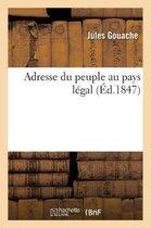 Adresse du peuple au pays legal