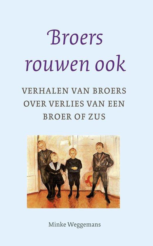 Broers rouwen ook - Minke Weggemans pdf epub