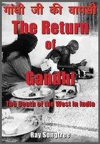 The Return of Gandhi