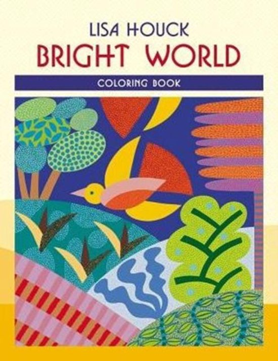 Lisa Houck Bright World Colouring Book