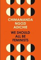 Boek cover We Should All Be Feminists van Chimamanda Ngozi Adichie (Onbekend)