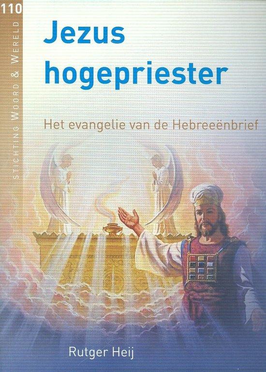 Jezus hogepriester110 - Heij, Rutger |