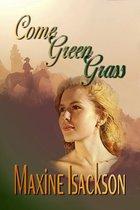 Come Green Grass