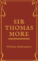 Sir Thomas More (Annotated)