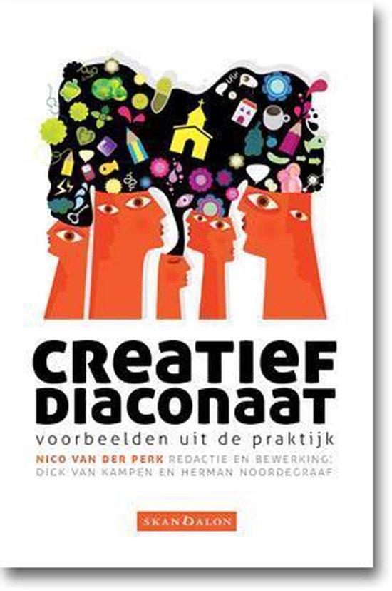 Creatief diaconaat - Nico van der Perk |