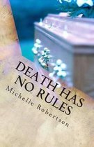 Death Has No Rules