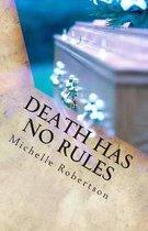 Death Has No Rules