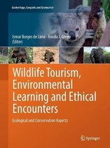Wildlife Tourism, Environmental Learning and Ethical Encounters
