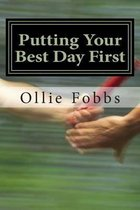 Putting Your Best Day First
