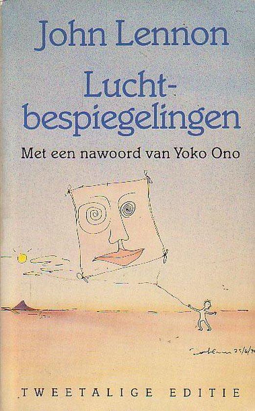 Luchtbespiegelingen e.a. geschriften - John Lennon, Yoko Ono |