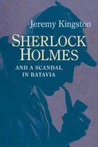Sherlock Holmes and a Scandal in Batavia