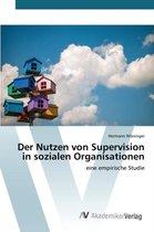 Der Nutzen Von Supervision in Sozialen Organisationen