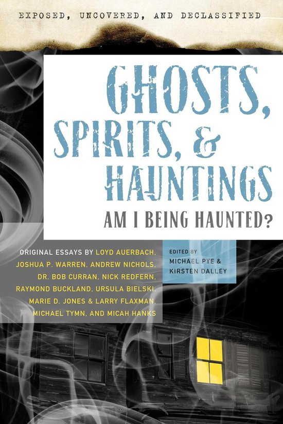 Boek cover Exposed, Uncovered & Declassified: Ghosts, Spirits, & Hauntings van Loyd Auerbach (Onbekend)