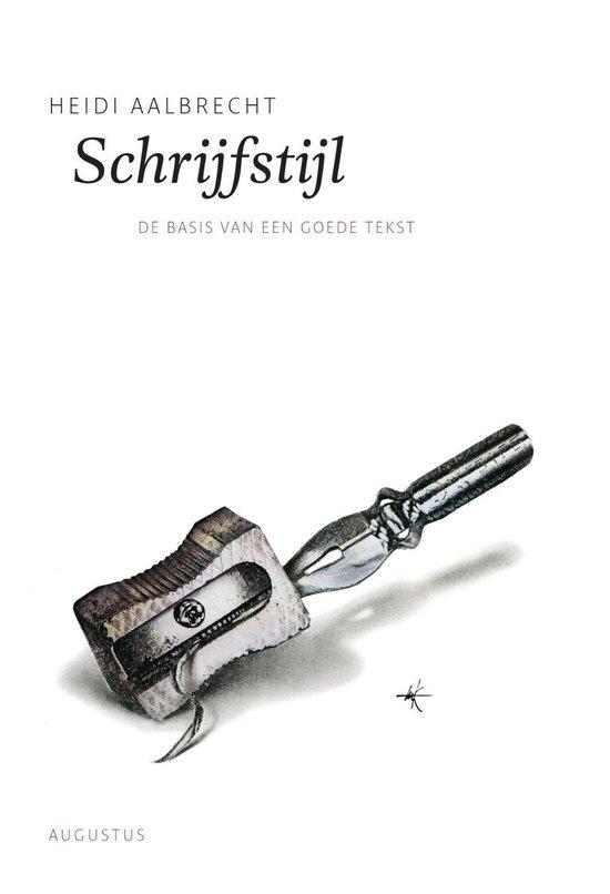 De schrijfbibliotheek - Schrijfstijl - Heidi Aalbrecht pdf epub