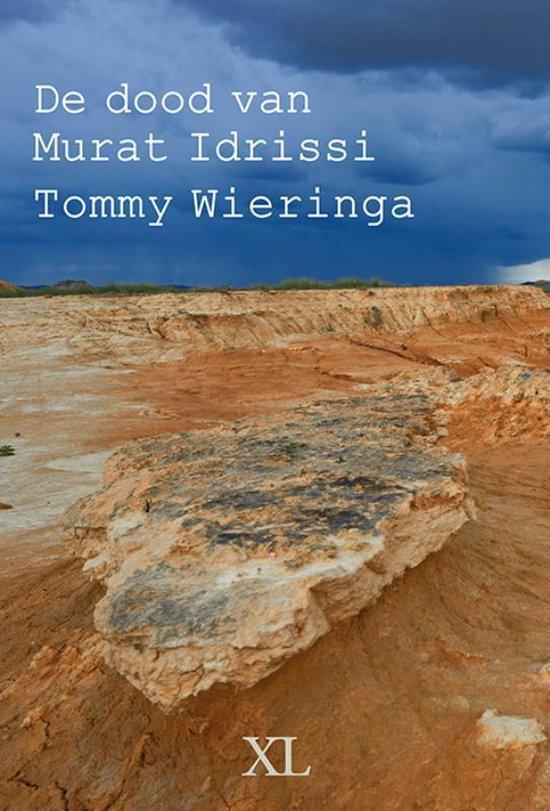 De dood van Murat Idrissi - Tommy Wieringa |