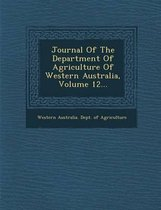 Journal of the Department of Agriculture of Western Australia, Volume 12...