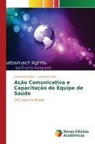 Acao Comunicativa E Capacitacao de Equipe de Saude