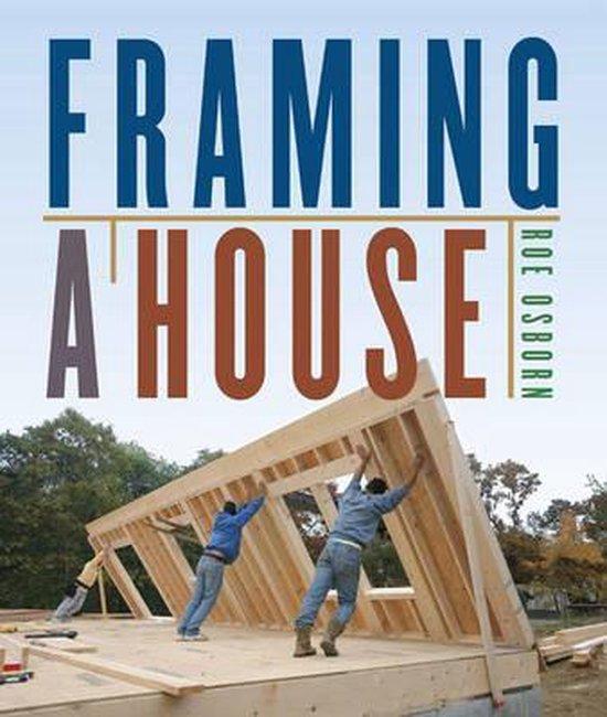 Framing a House
