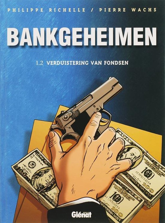 Cover van het boek 'Bankgeheimen / 1.2 Verduistering van fondsen'