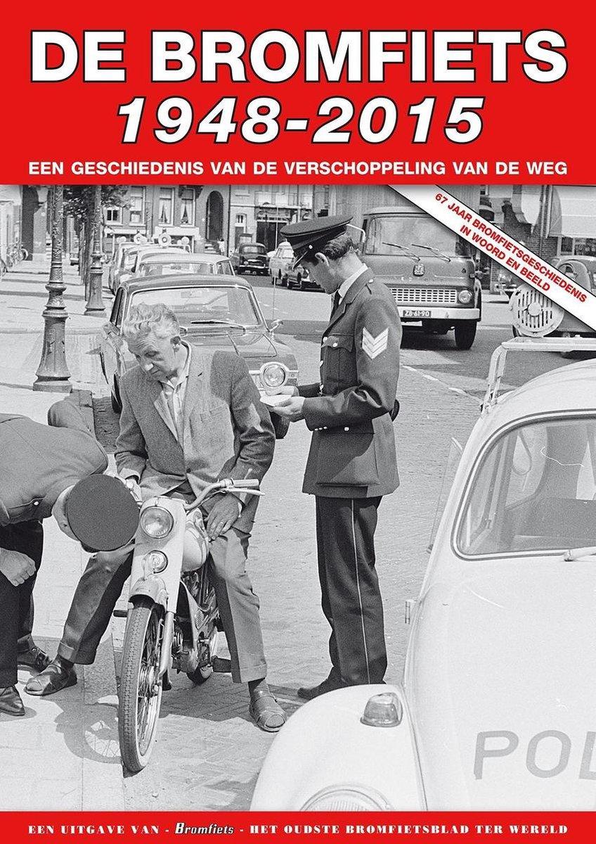 De bromfiets 1948-2015 - Jacob van den Berg
