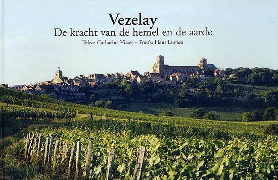 Vezelay De Kracht Van De Hemel En De Aarde - C Visser   Fthsonline.com