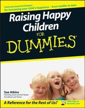 Raising Happy Children For Dummies