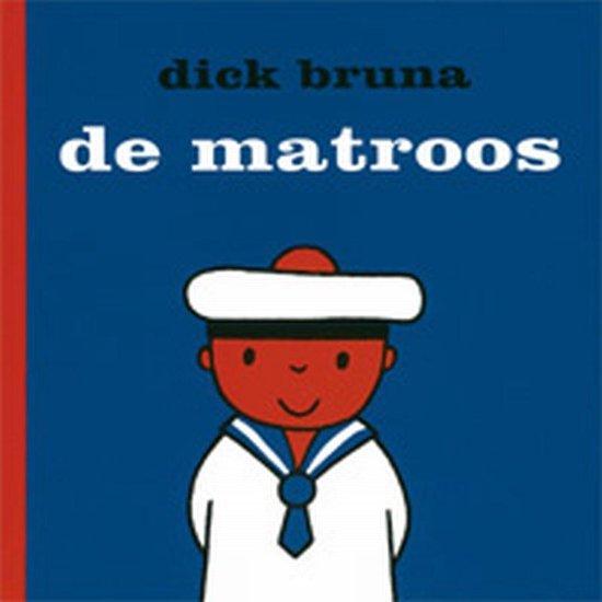 Cover van het boek 'De matroos' van Dick Bruna