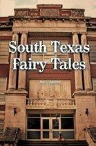 South Texas Fairy Tales