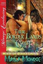 Their Border Lands Gift