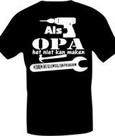 T- shirt Als opa het niet kan maken - Zwart - Maat XXL