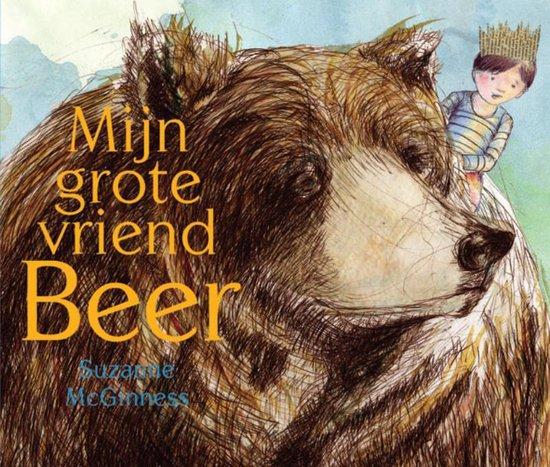 Mijn grote vriend Beer - Suzanne Mcginness pdf epub