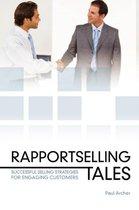 Rapportselling Tales