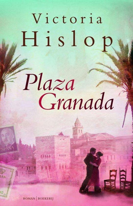 Plaza Granada - Victoria Hislop |