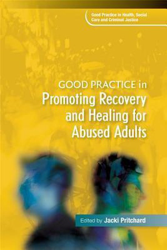 Boek cover Good Practice in Promoting Recovery and Healing for Abused Adults van Jacki Pritchard (Paperback)