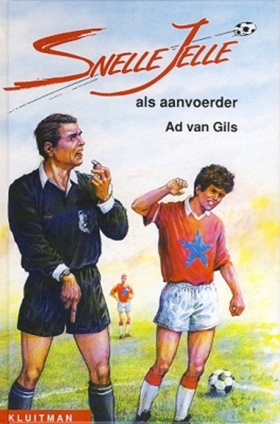 Snelle Jelle als aanvoerder - Ad van Gils |