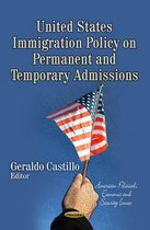 Boek cover United States Immigration Policy on Permanent & Temporary Admissions van