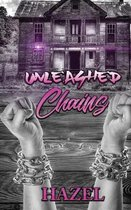 Unleashed Chains
