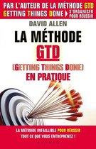 La méthode GTD (Gettings Things Done) en pratique
