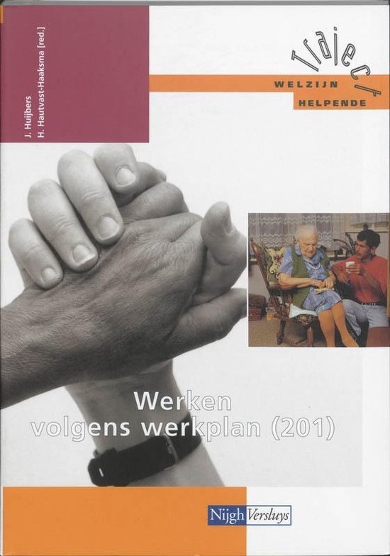 201 Werken volgens werkplan - Jan Huijbers |