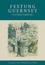 Festung Guernsey 4.6, 4.7, & 4.8