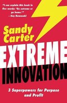 Extreme Innovation