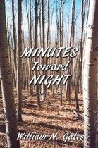 Minutes Toward Night