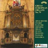 Great European Organs  No 79