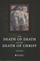 The Death of Death in the Death of Christ (Illustrated)