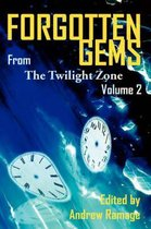Forgotten Gems from the Twilight Zone Vol. 2