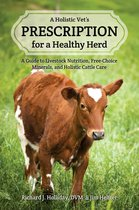 A Holistic Vet's Prescription for a Healthy Herd