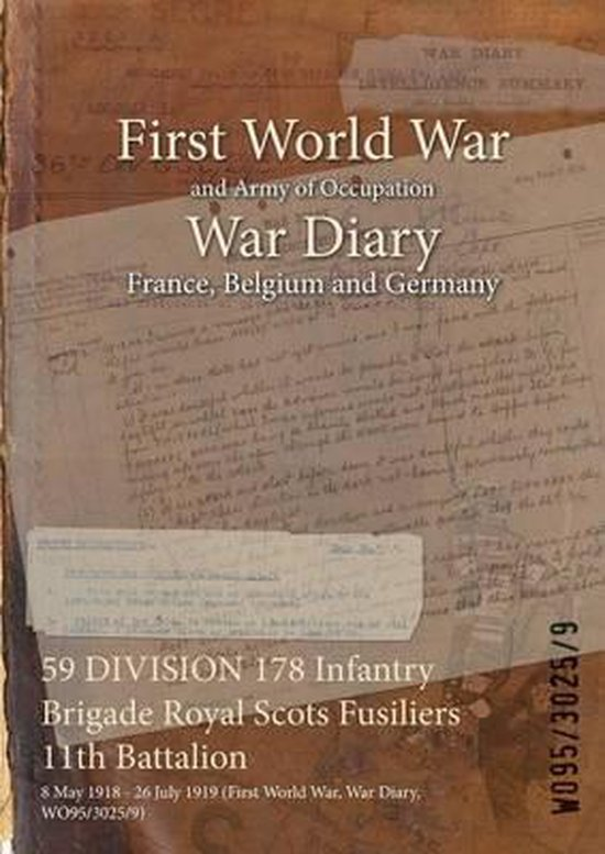 59 DIVISION 178 Infantry Brigade Royal Scots Fusiliers 11th Battalion
