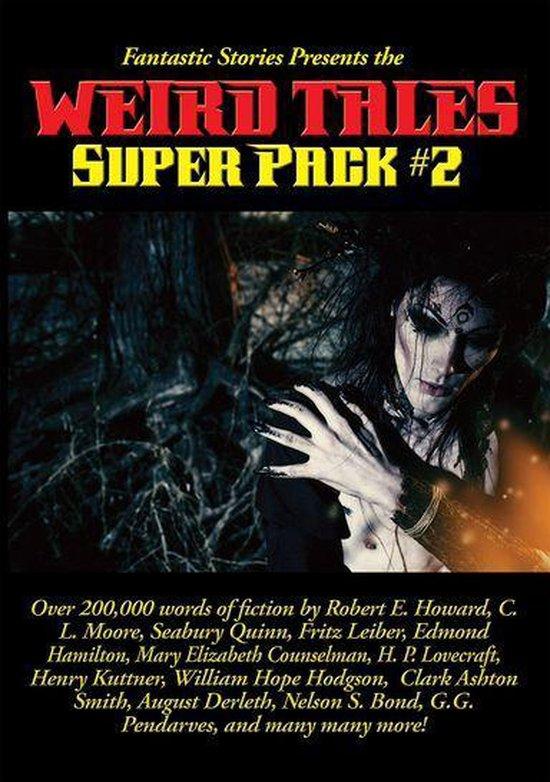 Boek cover Fantastic Stories Presents the Weird Tales Super Pack #2 van Robert E. Howard (Onbekend)