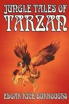 Jungle Tales of Tarzan by Edgar Rice Burroughs, Fiction, Literary, Action & Adventure